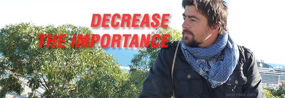 decrease importance success